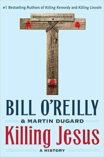 Bill O'Reilly – Killing Jesus Audiobook