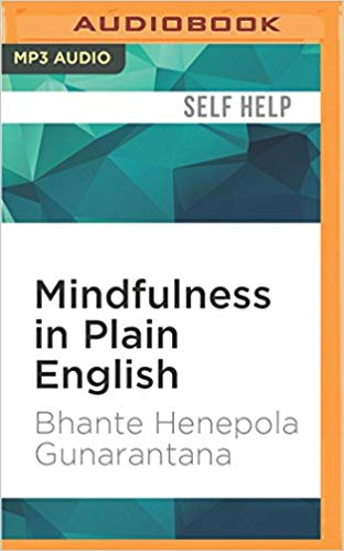 Bhante Henepola Gunarantana – Mindfulness in Plain English Audiobook