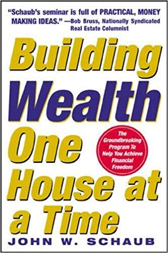John Schaub – Building Wealth One House at a Time Audiobook