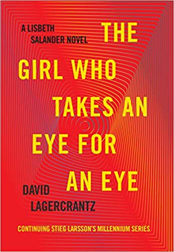 David Lagercrantz – The Girl Who Takes an Eye for an Eye Audiobook