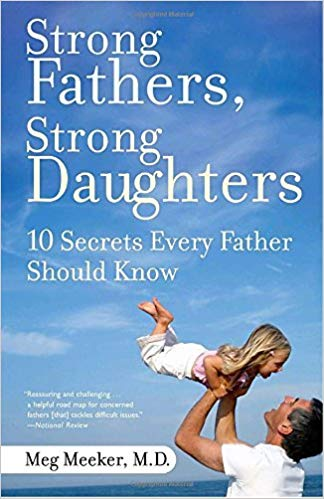 Meg Meeker – Strong Fathers, Strong Daughters Audiobook