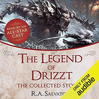 R. A. Salvatore – The Legend of Drizzt Audiobook
