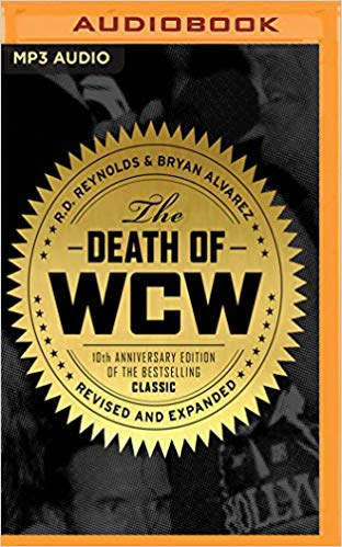 R. D. Reynolds, Bryan Alvarez - Death of WCW Audio Book Free