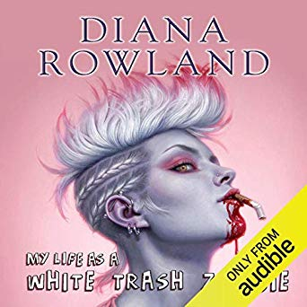 Diana Rowland – My Life as A White Trash Zombie Audiobook