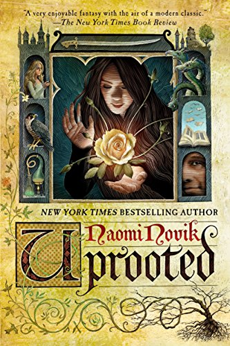 Naomi Novik – Uprooted Audiobook